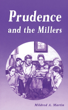Miller Family Series: Prudence and the Millers
