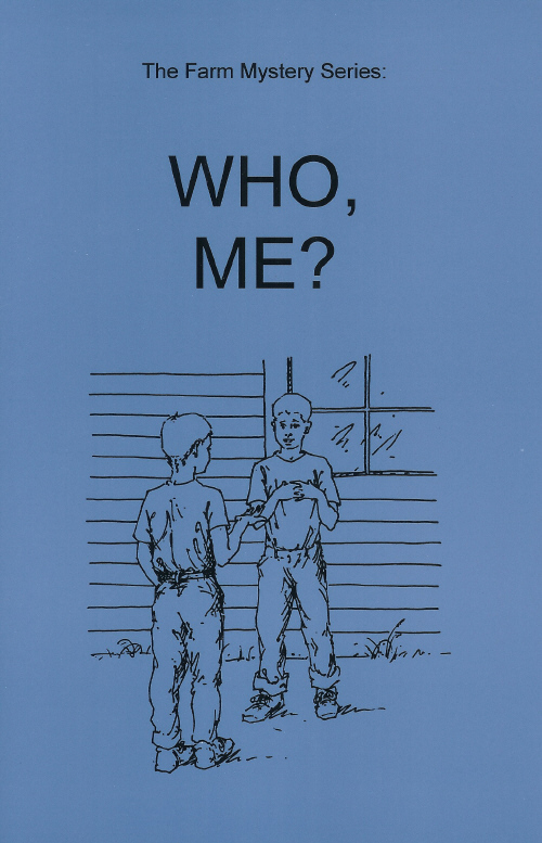 Farm Mystery Series: 4.Who, Me? NEW!!!