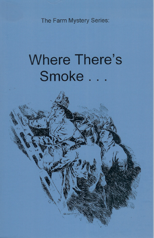 Farm Mystery Series: 6.Where There's Smoke NEW!!!